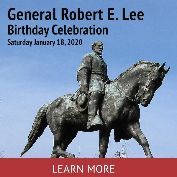 General Robert E. Lee Birthday Celebration Learn More Button